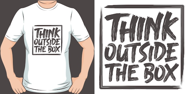 Think outside the box. unique and trendy t-shirt design