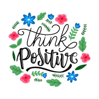 Think positive lettering with flowers