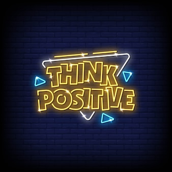 Think positive neon signs style text vector