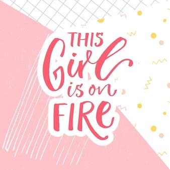 이 소녀는 불타고 있습니다 추상 분홍색 배경에 재미있는 영감을 주는 인용문 서예 캡션
