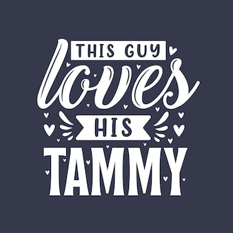 This guy loves his mammy - dog lover gift design