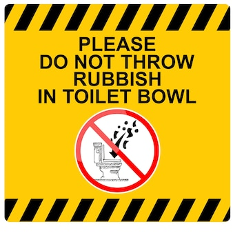 This is sign please do not throw rubbish in toilet bowl