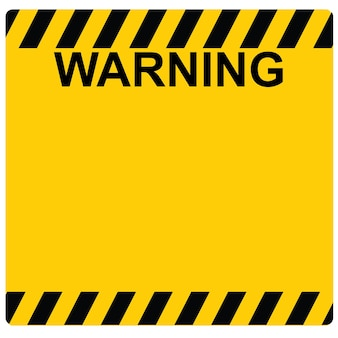 This is sign or sticker warning yellow board or sticker vector