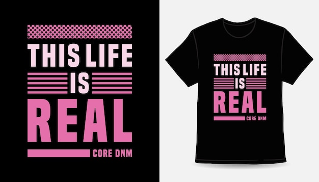 Эта жизнь - настоящий современный дизайн футболки с типографикой