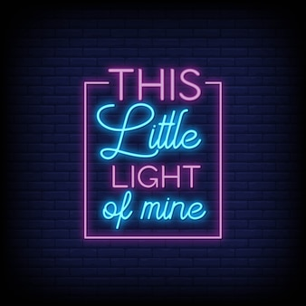 This little light of mine neon signs text