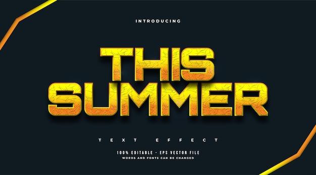 대담한 노란색 스타일과 질감 효과의 이번 여름 텍스트. 편집 가능한 텍스트 스타일 효과