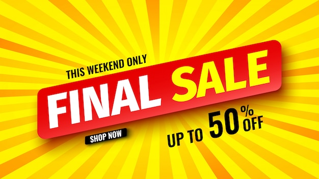 This weekend only final sale banner,   illustration.