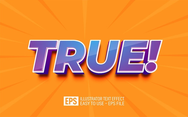 Three dimension text true, editable style effect template