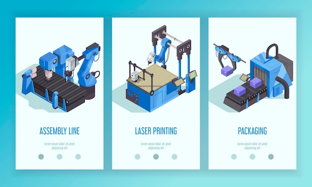 Three vertical isometric robot automation banner template set with assembly line laser printing and packaging descriptions