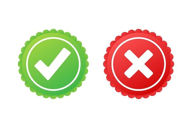 Отметьте и перекрестные знаки. зеленая галочка ок и красный значок x. символы да и нет кнопки для голосования. векторная иллюстрация штока.