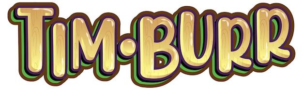 Logo di parola di tim burr su sfondo bianco