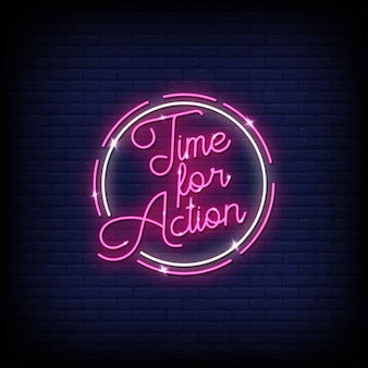 Time for action neon signs style text