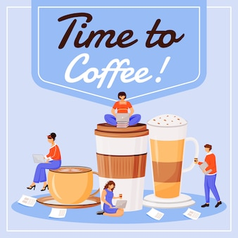 Time to coffee social media post . motivational phrase. web banner design template. coffeehouse booster, content layout with inscription.