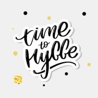 Time to hygge lettering