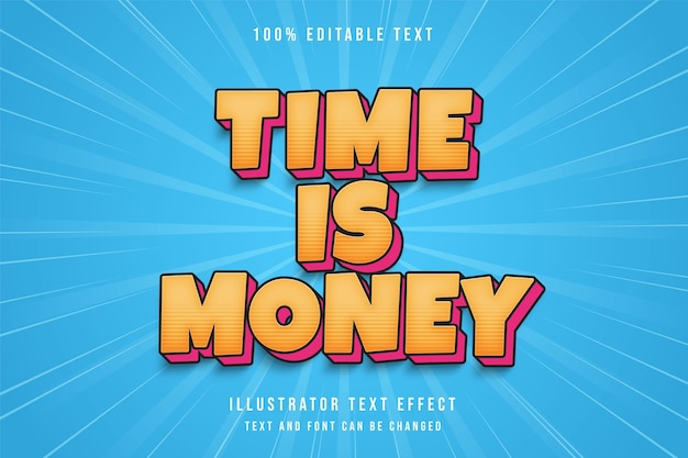 Time is money,3d editable text effect yellow gradation blue comic shadow text style