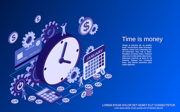 Time is money, management, business planning flat isometric  concept
