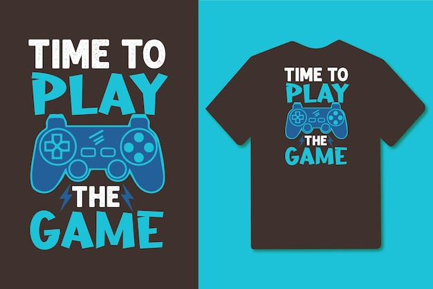 Time to play the game typography quotes design