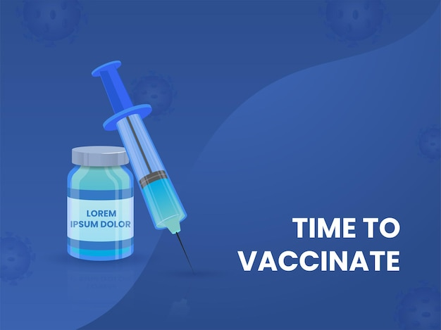 青い背景にワクチンボトルと注射器でポスターデザインを予防接種する時間。
