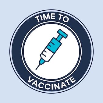 予防接種の時間です。ベクトルのロゴ。 covid-19ワクチン接種。ワクチンと医療注射器の様式化されたアイコン