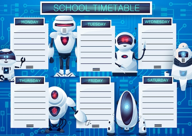 Timetable schedule with cartoon robots, vector weekly lessons planner template. kids time table with androids, school frame design with artificial intelligence cyborgs, cute ai bots. educational list