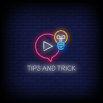 Tips and trick neon signs style text
