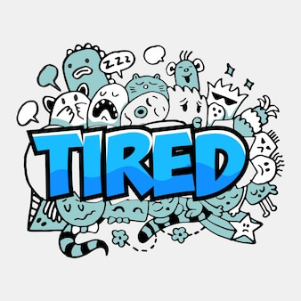 Tired doodle cartoon background