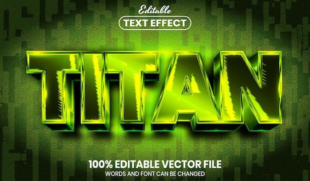 Titan text, font style editable text effect
