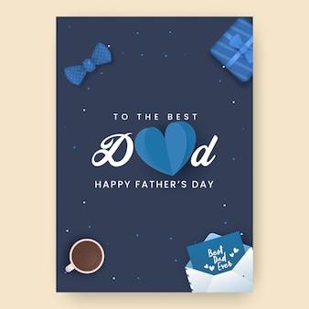 Дизайн шаблона ко дню лучшего папы с днем отца с видом сверху на галстук-бабочку, конверт, чашку чая и подарочную коробку на синем фоне.