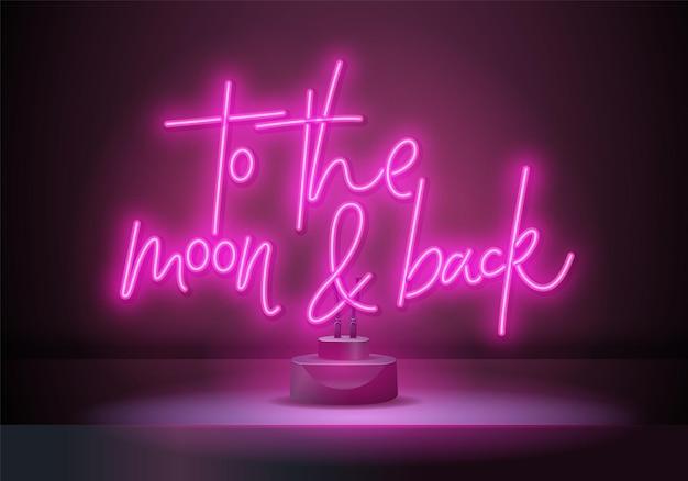 К луне и обратно розовый неоновый знак на стенде. ночная луна неоновая вывеска. неоновая вывеска сердца, яркая вывеска, световое знамя.