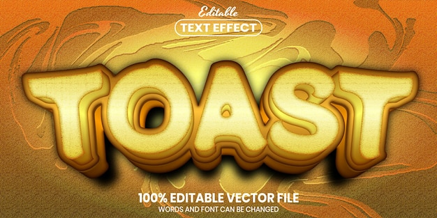 Toast text, font style editable text effect