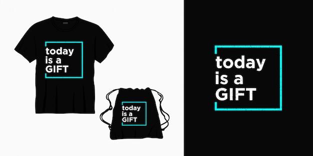 Сегодня дизайн подарка типографии надписи для футболки, сумки или товаров