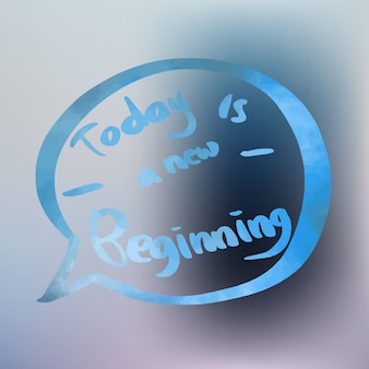 Today is a new beginning quote