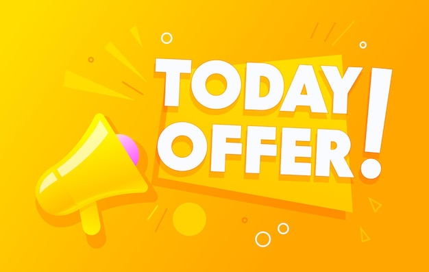 Today offer banner with megaphone or loudspeaker for business, marketing and advertising in social media networks, important announcement, discount offer or sale alert. cartoon vector illustration
