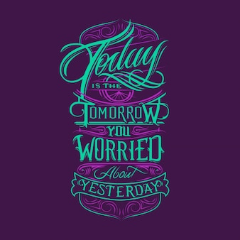 Today tomorrow yesterday typography design