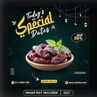 Сегодняшние специальные даты рамадан еда баннер и дизайн шаблона сообщения в социальных сетях или квадратный флаер
