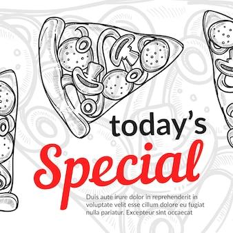 Сегодняшний особый плакат с кусочками пиццы итальянской кухни
