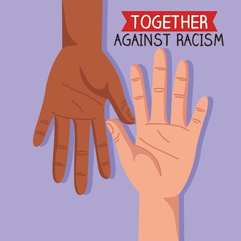 Together against racism with hands