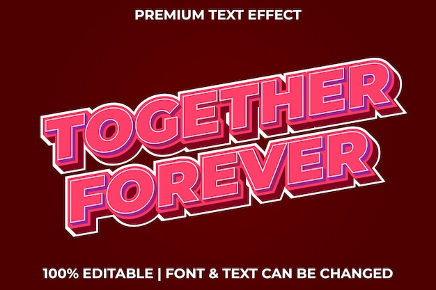 Together forever - editable instant text effect