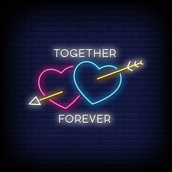Together foreverネオン看板