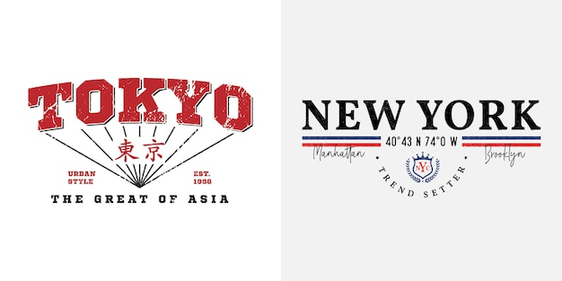 Tokyo and new york city slogan text