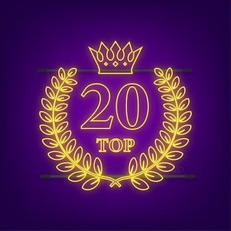 Top 20 label. neon laurel wreath icon. vector stock illustration.