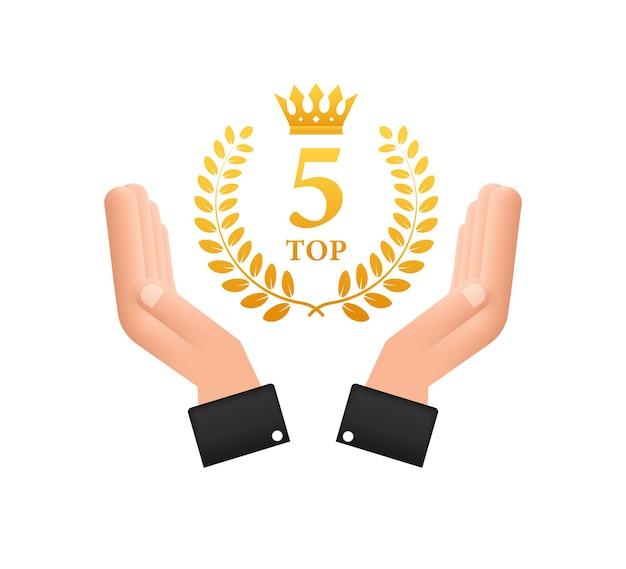 Top 5 label in hands. golden laurel wreath icon. vector stock illustration.