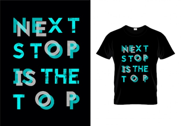 Следующая стоп top top типография футболка