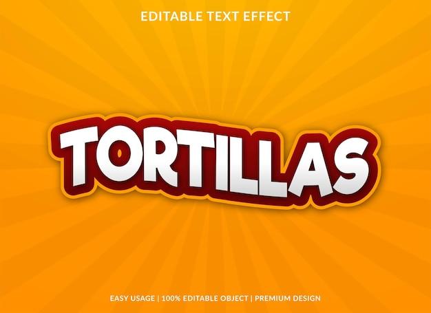 Tortillas text effect editable template premium vector