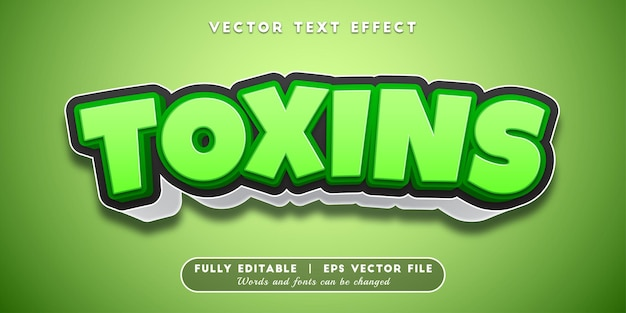 Toxins text effect, editable text style