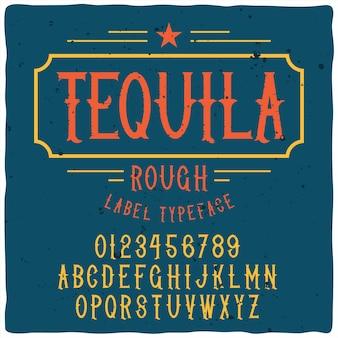 Carattere tipografico di tquila