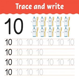 トレースと書き込み。ナンバー10。手書き練習。
