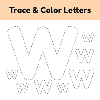 Trace line letter for kindergarten and preshool kids. write and color w.