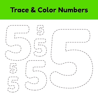 Trace line number for kindergarten and preshool kids. write and color a five.