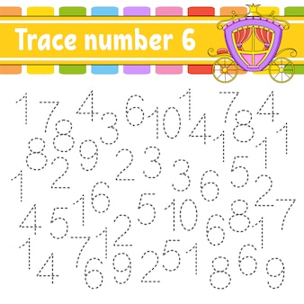 Trace number 6. handwriting practice. learning numbers for kids.